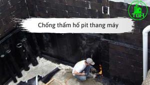 Hướng Dẫn Chống Thấm Hố Pit Thang Máy